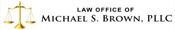 Law Office of Michael S Brown, PLLC